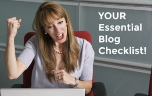 Smiling woman raising her fist like she's won something. Text is 'Your Essential Blog Checklist!""